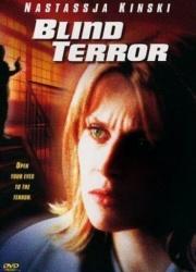 Слепой террор (2001)