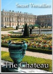 Тайны Версаля. Дворец (2004)
