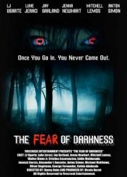 Страх темноты (2014)