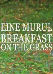 Завтрак на траве (2011)