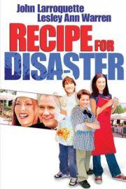 Рецепт катастрофы (2003)