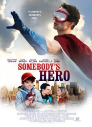 Чей-то герой (2011)