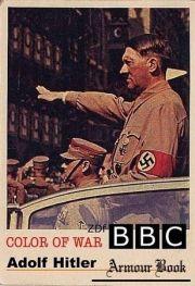 Цвет войны 6: Адольф Гитлер (2004)