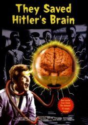Они сохранили мозг Гитлера (1963)
