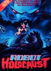 Холокост роботов (1986)