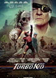 Турбо Кид (Турбо Пацан) (2015)