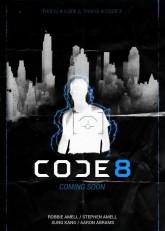 Код 8 (2016) смотреть онлайн в хорошем качестве