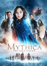 Мифика: Стальная корона (2016) смотреть онлайн в хорошем качестве