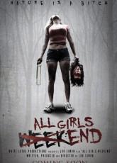 Уик-энд всех девушек (2015) смотреть онлайн в хорошем качестве